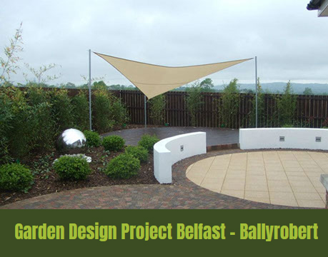 Garden Design project Belfast